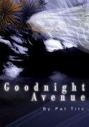 Goodnight Avenue
