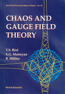 Chaos and Gauge Field Theory