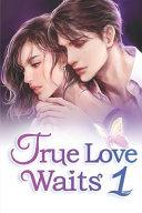 True Love Waits 1