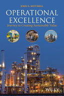 Operational Excellence: Journey to Creating Sustainable Value