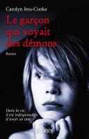 Le garçon qui voyait des démons