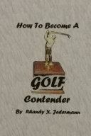 How To Become A Golf Contender