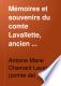 Mémoires et souvenirs du comte Lavallette, ancien aide-de-camp de Napoléon, directeur des postes sous le premier empire et pendant les cent-jours