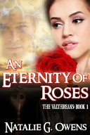 Eternity of Roses (The Valthreans: Book 1) ebook