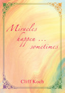 Miracles Happen ... Sometimes