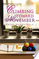 Climbing Toward November