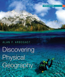Discovering Physical Geography  3rd Edition