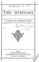 The Hymnary  A Book of Church Song   Edited by W  Cooke and B  Webb   Book