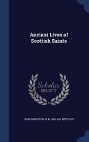 Ancient Lives of Scottish Saints