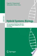 Hybrid Systems Biology