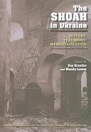 The Shoah in Ukraine