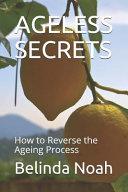 Ageless Secrets