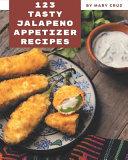 123 Tasty Jalapeno Appetizer Recipes