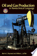 Oil and Gas Production in Nontechnical Language Book