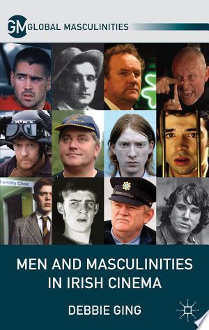 Download Men and Masculinities in Irish Cinema Free PDF Books - Free PDF