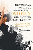 Phenomenal, Powerful Inspirational Women What's Their Claim to Fame? Pdf