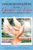 Insubordination in the Garden of Eden