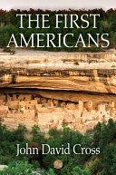 The First Americans [Pdf/ePub] eBook