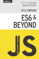 You Don't Know JS: ES6 & Beyond