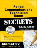 Police Communications Technician Exam Secrets Study Guide: NYC Civil Service Exam Practice Questions & Test Review for the New York City Police Commun