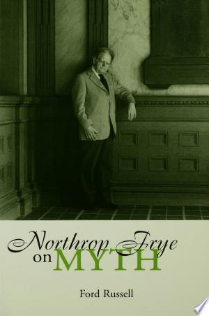 Download Northrop Frye on Myth Free Books - Book Dictionary