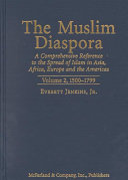The Muslim Diaspora  1500 1799