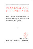 Indecency and the Seven Arts