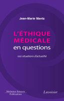 Pdf L'éthique médicale en questions : 100 situations d'actualité Telecharger