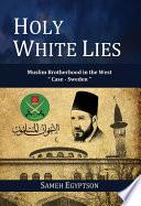 Holy White Lies