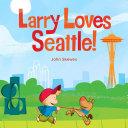 Larry Loves Seattle