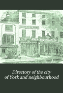Directory of the City of York and Neighbourhood