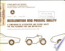Acceleration And Passing Ability A Comparison Of Acceleration And Passing Ability For 1976 Passenger Cars And Motorcycles Compiled From Data Furnished By Vehicle Manufacturers To January 1 1976