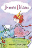 Princess Pistachio Marie-Louise Gay Cover