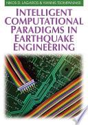 Intelligent Computational Paradigms in Earthquake Engineering