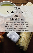 The Mediterranean Diet Meal Plan Book