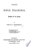 Daily Bible Teachings. Designed for the Young