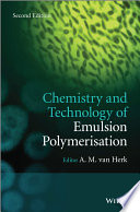 Chemistry and Technology of Emulsion Polymerisation Book