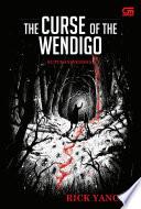 The Monstrumologist#2: Kutukan Wendigo (The Curse Of The Wendigo)