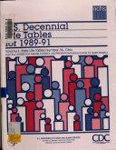 U S Decennial Life Tables For 1989 91 No 36