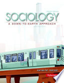 Sociology Down-to-Earth  : A Down-to-Earth Approach