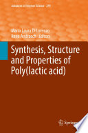 Synthesis  Structure and Properties of Poly lactic acid
