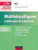 Mathématiques Méthodes et Exercices MPSI - 2e éd.