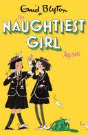 The Naughtiest Girl: Naughtiest Girl Again Pdf/ePub eBook