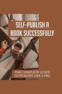 Self Publish A Book Successfully