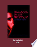 Shadows in the Mirror (Large Print 16pt)