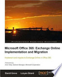 Microsoft Office 365  : Exchange Online Implementation and Migration