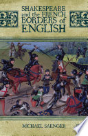 Shakespeare and the French Borders of English