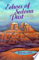Echoes of Sedona Past