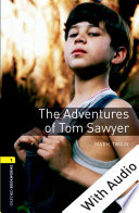 The Adventures of Tom Sawyer   With Audio Level 1 Oxford Bookworms Library