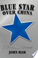 Blue Star Over China